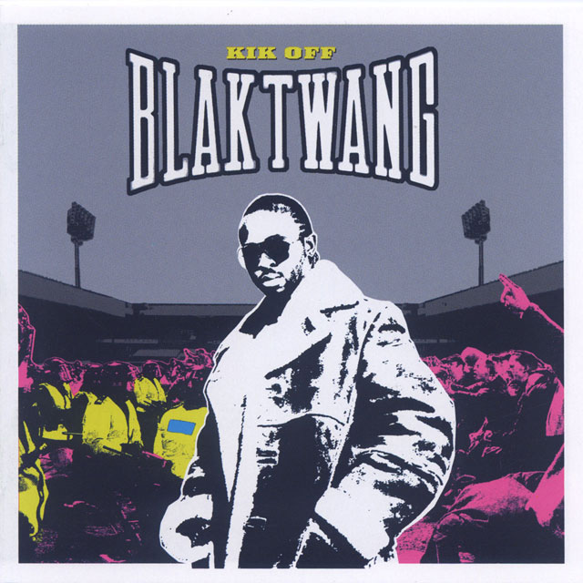 BLAK TWANG - KIK OFF artwork by BANKSY and MITCH
