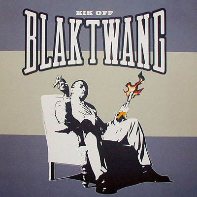 BLAK TWANG - KIK OFF (12